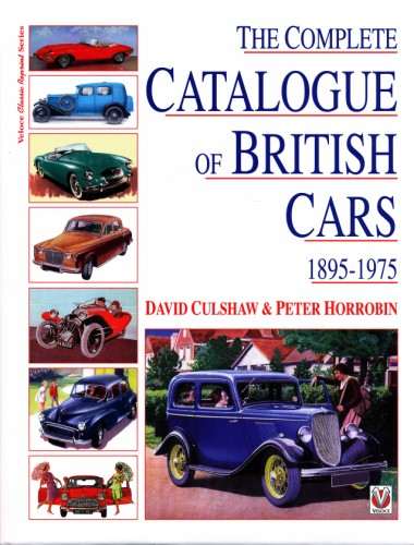 Complete Ctalogue of British Cars (2nd Edition)