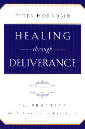 Healing Through Deliverance - Volume 2 - 2nd Edition